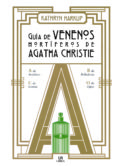 GUIA DE VENENOS MORTIFEROS DE AGATHA CHRISTIE - 9788466238724 - VV.AA.