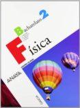 FÍSICA 2º BACHILLERATO GALEGO - 9788466783224 - VV.AA.
