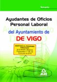 AYUDANTES DE OFICIOS PERSONAL LABORAL DEL AYUNTAMIENTO DE VIGO. T EMARIO - 9788467646924 - VV.AA.
