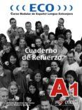 ECO A1. CUADERNO DE REFUERZO - 9788477118824 - CARLOS ROMERO DUEÑAS