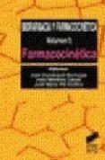 BIOFARMACIA Y FARMACOCINETICA: FARMACOCINETICA (VOL I) - 9788477385424 - VV.AA.