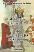 DE LA SUPREMA PERFECCION O DEL MAGISTERIO PERFECTO - 9788479103224 - GEBER