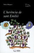 l herencia de sant emilio-nuria minguez-9788479354824