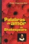 PALABRAS DE AMOR DE SHAKESPEARE - 9788479489724 - DENISE DESPEYROUX