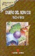 DISEÑO DEL SERVICIO: PASO A PASO - 9788479783624 - VV.AA.