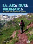 la alta ruta pirenaica (ebook)-gorka lopez-9788482165424