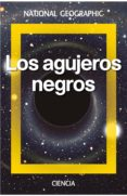 LOS AGUJEROS NEGROS - 9788482986524 - VV.AA.