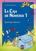 LA CAJA DE NUMEROS 1: APRENDIZAJE COOPERATIVO - 9788483167724 - JOSE A. FERNANDEZ BRAVO