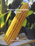 PLAGAS Y ENFERMEDADES DEL MAIZ - 9788484761624 - VV.AA.