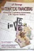 MATEMATICAS FINANCIERAS: PRODUCTOS Y SERVICIOS FINANCIEROS Y DE S EGUROS BASICOS - 9788486108724 - J.P. TARANGO