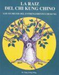 LA RAIZ DEL CHI KUNG CHINO - 9788487476624 - YANG JWING-MING