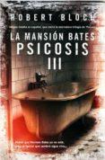 la mansión bates: psicosis iii (ebook)-robert bloch-9788490182024