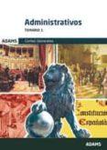 ADMINISTRATIVOS DE LAS CORTES GENERALES: TEMARIO 1 - 9788490256824 - VV.AA.