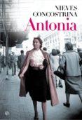ANTONIA (EBOOK) - 9788490602324 - NIEVES CONCOSTRINA