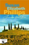 TOSCANA PARA DOS - 9788490701324 - SUSAN ELIZABETH PHILLIPS