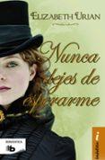 NUNCA DEJES DE ESPERARME - 9788490702024 - ELIZABETH URIAN