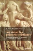 ASÍ VIVÍAN LOS PRIMEROS CRISTIANOS - 9788490733424 - VV.AA.