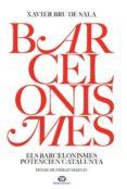 barcelonismes-xavier bru de sala-9788491179924