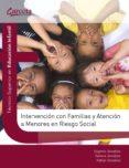 INTERVENCION CON FAMILIAS Y ATENCION A MENORES EN RIESGO SOCIAL - 9788492812424 - EUGENIO GONZALEZ