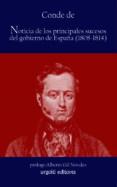 NOTICIAS DE LOS PRINCIPALES SUCESOS DEL GOBIERNO DE ESPAÑA (1808- 1814) - 9788493529024 - CONDE DE TORENO