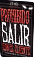PROHIBIDO SALIR CON EL CLIENTE - 9788494446924 - DAVID MATEO