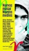 NUEVAS MASAS NUEVOS MEDIOS - 9788494597824 - VV.AA.