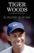 el masters de mi vida (ebook)-tiger woods-lorne rubenstein-9788494616624