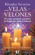 rituales secretos con velas y velones-jose luis nuag-lydia shammy-9788496112124