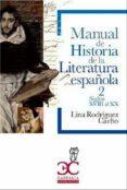 manual de historia de la literatura española-lina rodriguez cacho-9788497407724