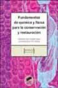 FUNDAMENTOS DE QUIMICA Y FISICA PARA LA CONSERVACION Y RESTAURACI ON - 9788497561624 - MARGARITA SAN ANDRES MOYA