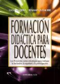 FORMACION DIDACTICA PARA DOCENTES - 9788498425024 - BENJAMIN ZUFIAURRE