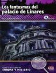 LOS FANTASMAS DEL PALACIO DE LINARES CON CD - 9788498482324 - MANUEL REBOLLAR BARRO