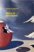 escola de menciñeiros (ebook)-alvaro cunqueiro mora-montenegro-9788498658224