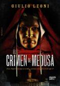 EL CRIMEN DE MEDUSA - 9788498778724 - GIULIO LEONI