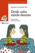 DESDE UNHA ESTRELA DISTANTE - 9788499144924 - AGUSTIN FERNANDEZ PAZ