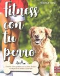 fitness con tu perro-blanca herp-9788499175324