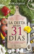 LA DIETA DE LOS 31 DIAS - 9788499705224 - AGATA ROQUETTE