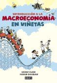 INTRODUCCION A LA MACROECONOMIA EN VIÑETAS - 9788499923024 - GRADY KLEIN