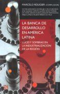 LA BANCA EN DESARROLLO EN AMERICA LATINA - 9789505578924 - MARCELO ROUGIER