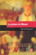 LA PINTURA DE MANET - 9789877190724 - MICHEL FOUCAULT