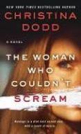 the woman who couldn t scream-christina dodd-9781250181534