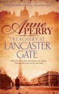TREACHERY AT LANCASTER GATE - 9781472219534 - ANNE PERRY