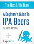THE BEST IPA BEERS (EBOOK) - 9781614648734 - CARA BATEMA