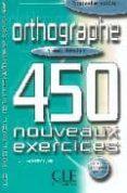 ORTHOGRAPHE: 450 NOUVEAUX EXERCICES (NIVEAU DEBUTANT) - 9782090335934 - LAURENT HERMELINE