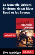 NOUVELLE-ORLÉANS - ENVIRONS : GREAT RIVER ROAD ET LES BAYOUS (EBOOK) - 9782765824534 - ULYSSE COLLECTIF