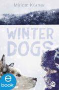 Libros de google para descargar android WINTER DOGS PDB de MIRIAM KÖRNER in Spanish