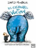 LOS ELEFANTES NO VUELAN (EBOOK) - 9786077610434 - DAVID MONTALVO