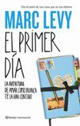EL PRIMER DIA - 9788408094234 - MARC LEVY