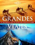 GRANDES VIAJES (NUEVO FORMATO) - 9788408154334 - VV.AA.