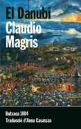 EL DANUBI - 9788415091134 - CLAUDIO MAGRIS